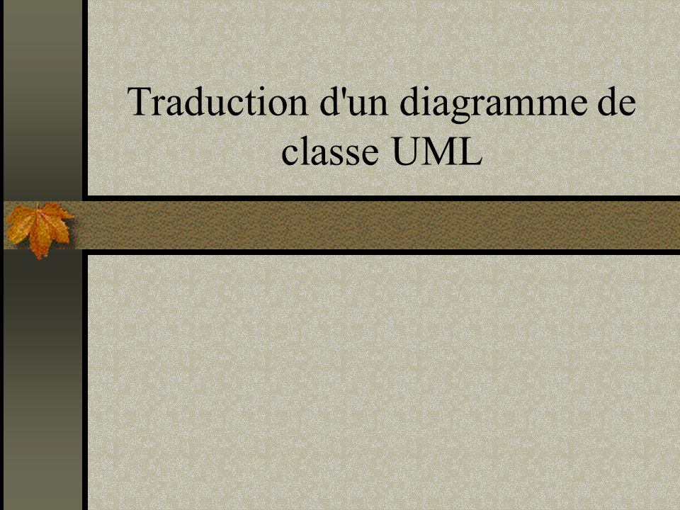 Traduction d'un diagramme de classe UML
