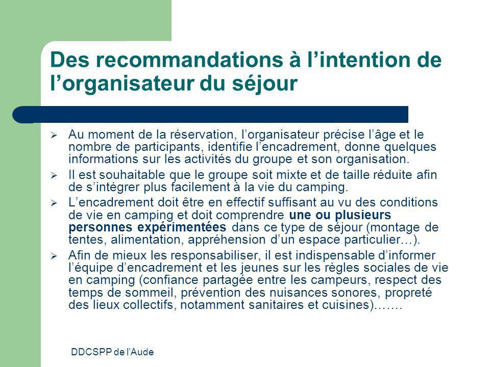 DDCSPP de lAude Des recommandations à lintention de lorganisateur du séjour Au moment de la réservation, lorganisateur précise lâge et le nombre de pa