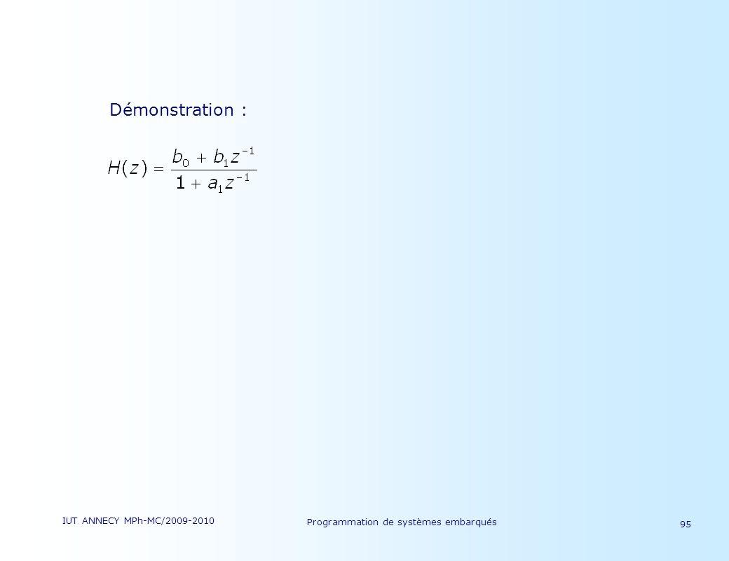 IUT ANNECY MPh-MC/2009-2010 Programmation de systèmes embarqués 95 Démonstration :