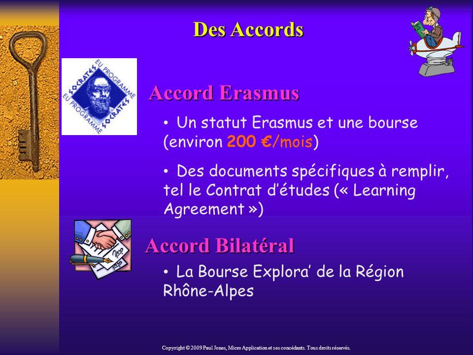 Des Programmes Internationaux Universités anglophones ONTARIO / RHÔNE-ALPES Copyright © 2009 Paul Jones, Micro Application et ses concédants.