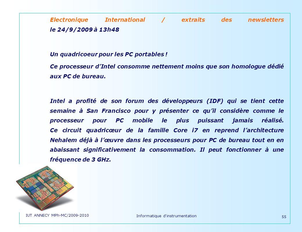 IUT ANNECY MPh-MC/2009-2010 Informatique d'instrumentation 55 Electronique International / extraits des newsletters le 24/9/2009 à 13h48 Un quadricoeu