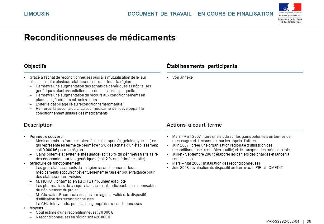 DOCUMENT DE TRAVAIL – EN COURS DE FINALISATION PAR-33382-002-04 39 Reconditionneuses de médicaments Objectifs Grâce à l'achat de reconditionneuses pui