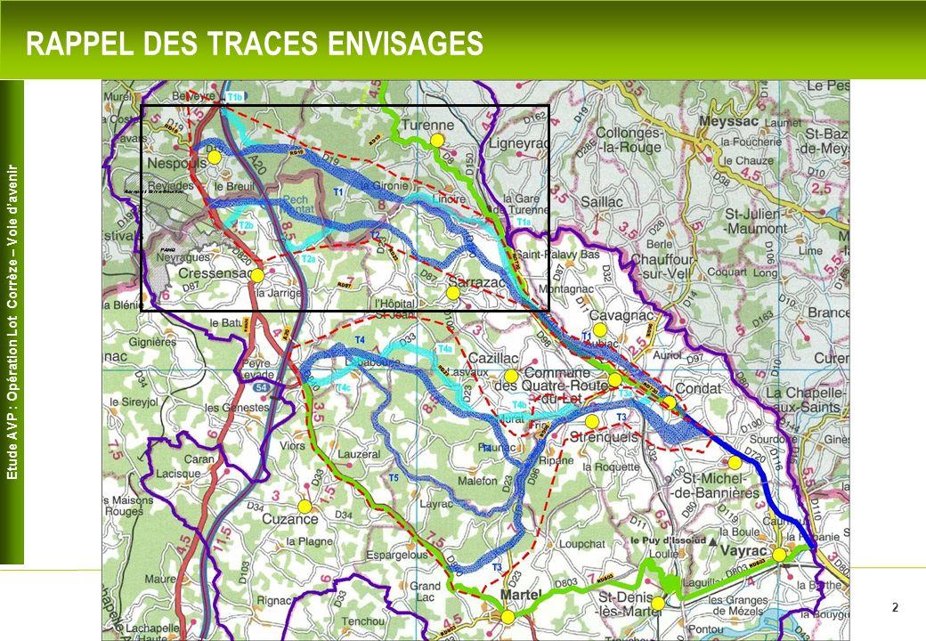 Etude AVP : Opération Lot Corrèze – Voie davenir 2 RAPPEL DES TRACES ENVISAGES