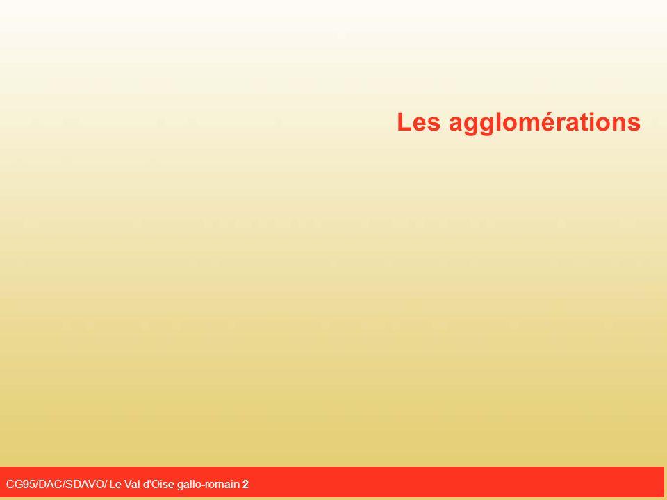 CG95/DAC/SDAVO/ Le Val d Oise gallo-romain 13 La fouille de l édifice de spectacle de La Blanche-Voye a permis d en avoir un plan et une chronologie complète entre le début du II e siècle et la fin du III e siècle de notre ère.