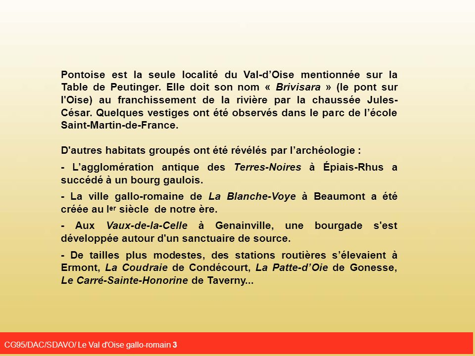 CG95/DAC/SDAVO/ Le Val d Oise gallo-romain 14 3. Les Vaux-de-la-Celle à Genainville
