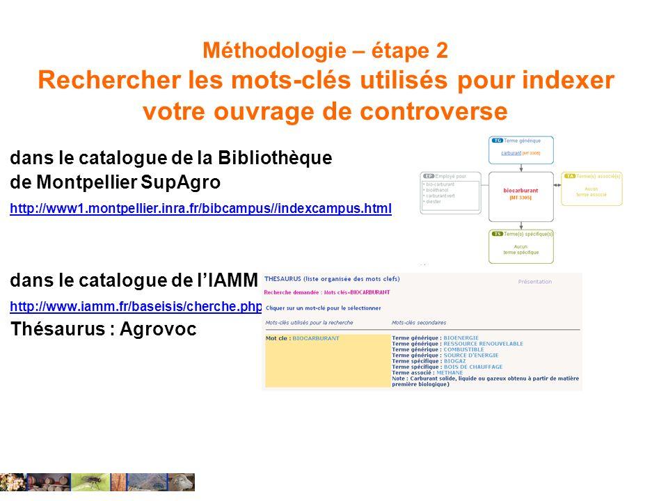 Méthodologie – étape 2 Rechercher les mots-clés utilisés pour indexer votre ouvrage de controverse dans le catalogue de la Bibliothèque de Montpellier