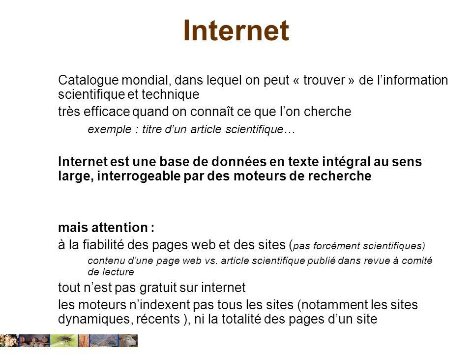Internet Catalogue mondial, dans lequel on peut « trouver » de linformation scientifique et technique très efficace quand on connaît ce que lon cherch