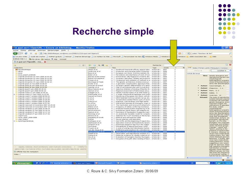 C. Roure & C. Silvy Formation Zotero 30/06/09 Recherche simple