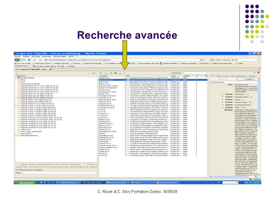 C. Roure & C. Silvy Formation Zotero 30/06/09 Recherche avancée