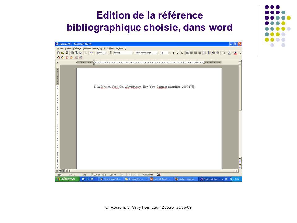 C. Roure & C. Silvy Formation Zotero 30/06/09 Edition de la référence bibliographique choisie, dans word