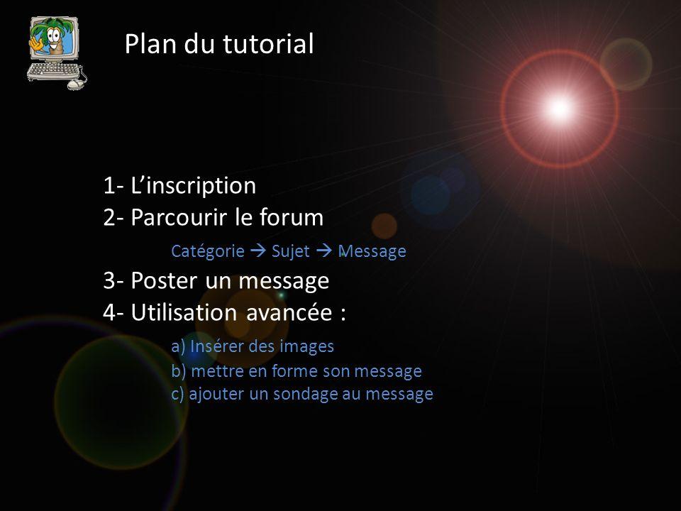 4- Utilisation avancée b) Mettre en forme son texte 2/2 En pratique : Tapez TOUT votre message sans vous soucier de la forme.
