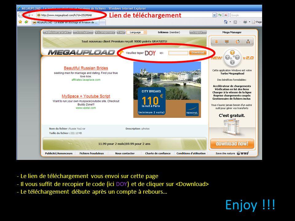- Le lien de téléchargement vous envoi sur cette page - Il vous suffit de recopier le code (ici DOY) et de cliquer sur - Le téléchargement débute aprè