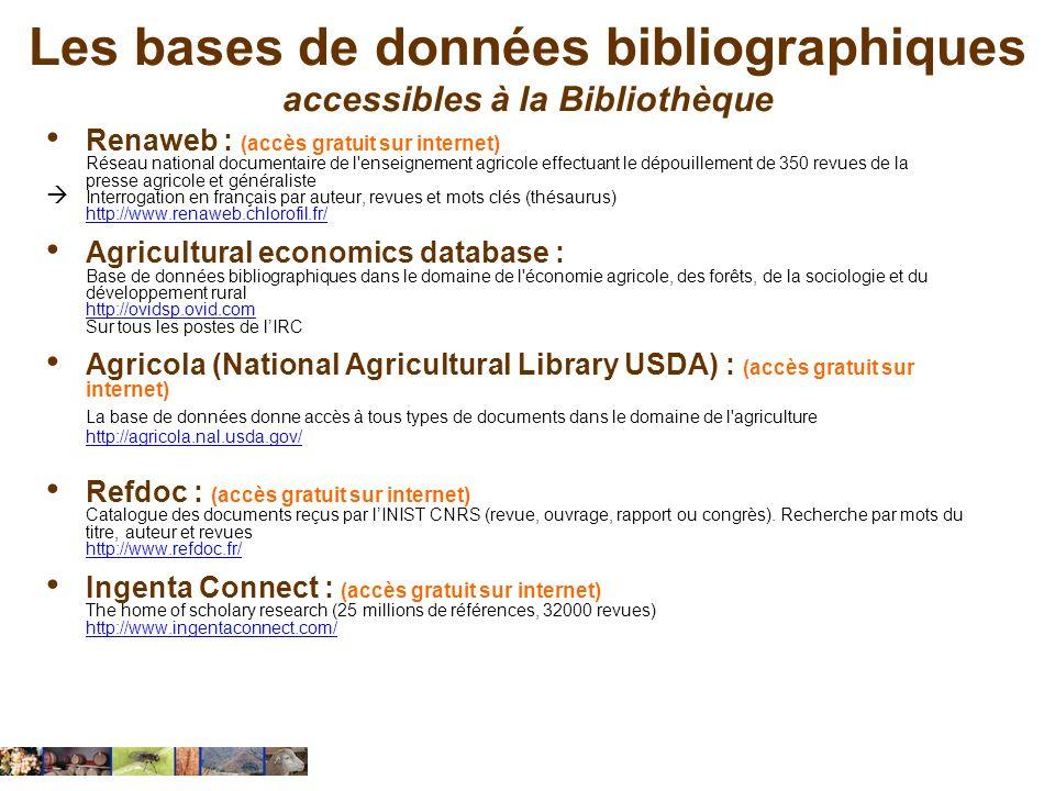 Les bases de données bibliographiques accessibles à la Bibliothèque Renaweb : (accès gratuit sur internet) Réseau national documentaire de l'enseignem