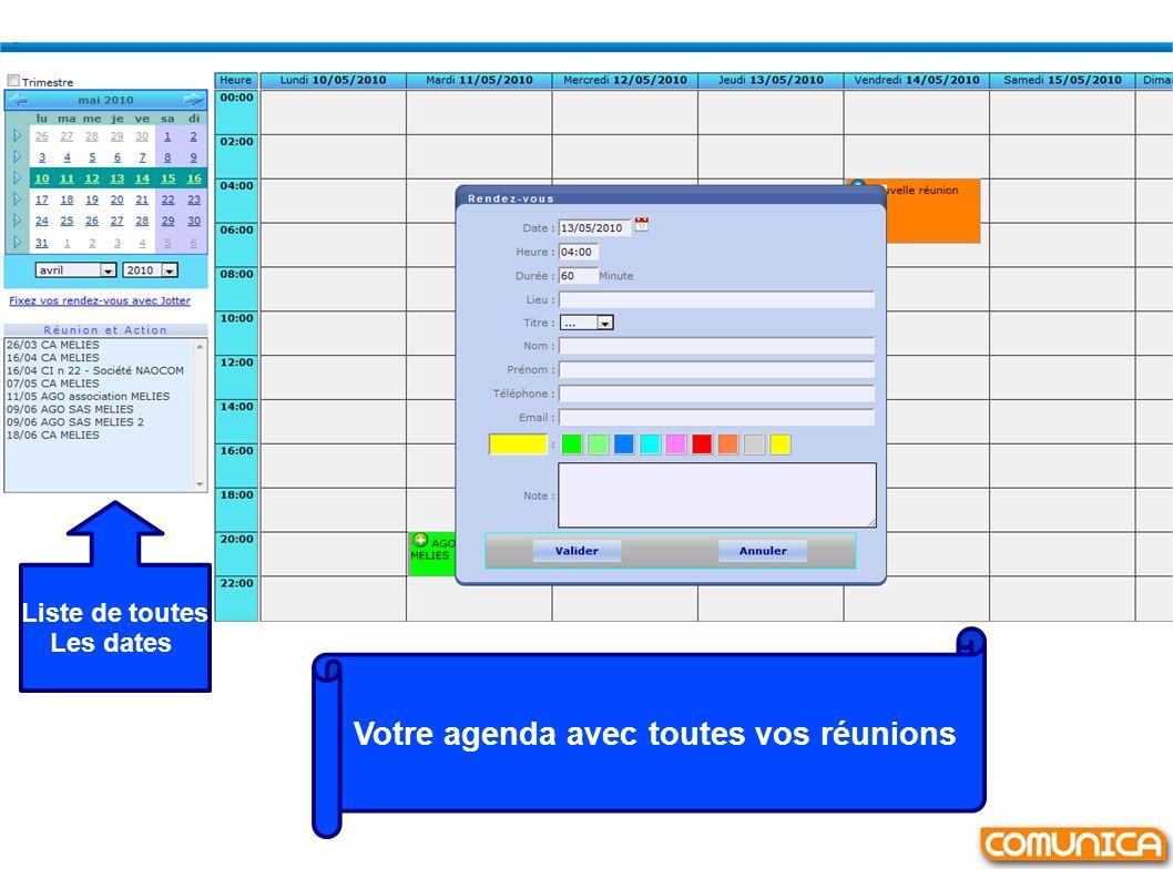 Votre agenda avec toutes vos réunions Liste de toutes Les dates