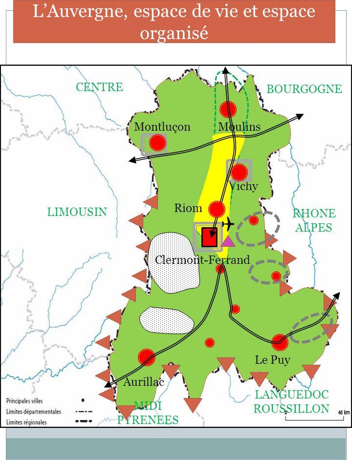 III – UN ESPACE OUVERT ET SOUS INFLUENCE LAuvergne, une région française
