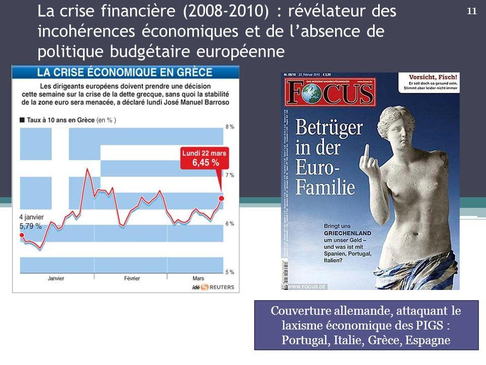 La crise financière (2008-2010) : révélateur des incohérences économiques et de labsence de politique budgétaire européenne Couverture allemande, atta