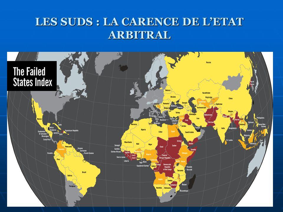 LES SUDS : LA CARENCE DE LETAT ARBITRAL