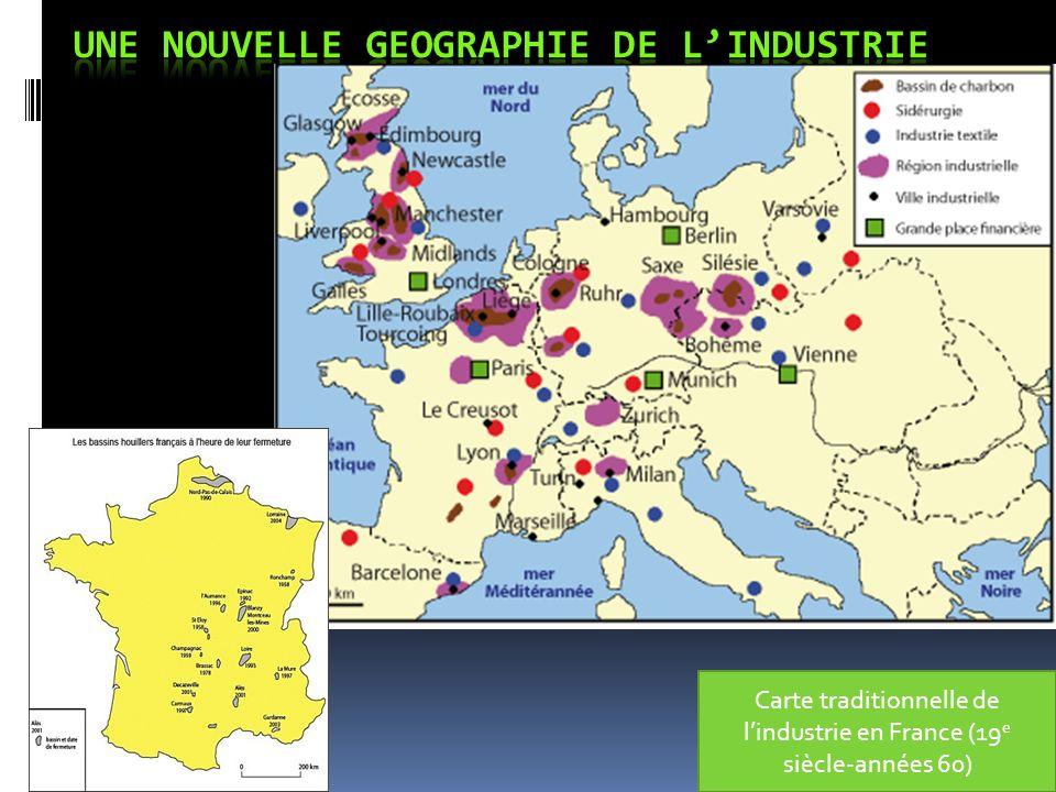 Carte traditionnelle de lindustrie en France (19 e siècle-années 60)