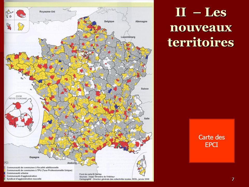 II – Les nouveaux territoires Carte des EPCI 7
