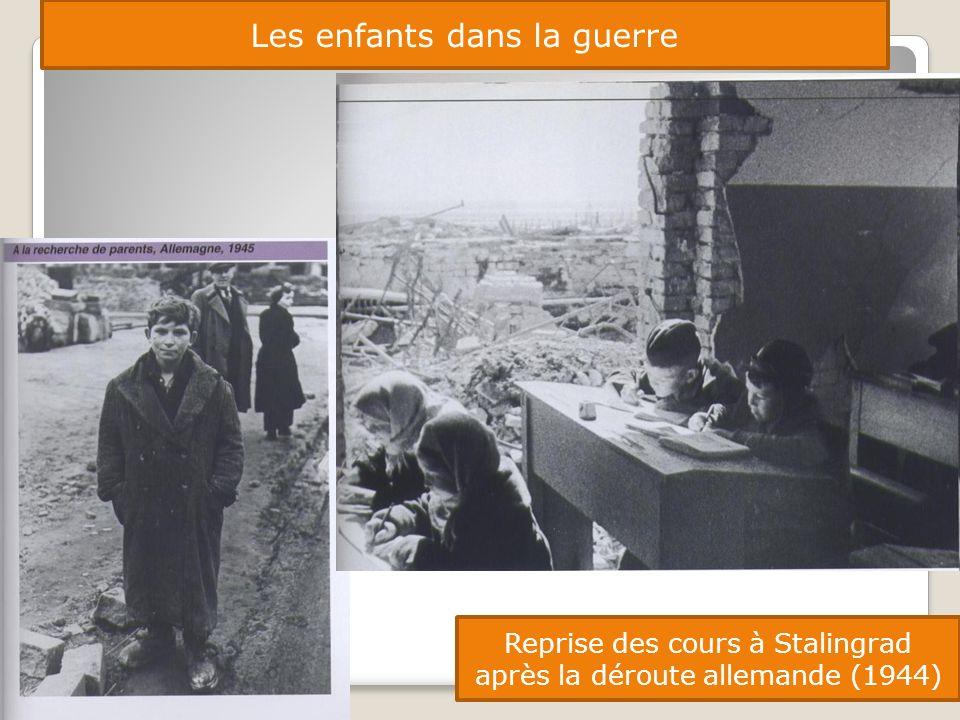 Les enfants dans la guerre Reprise des cours à Stalingrad après la déroute allemande (1944)