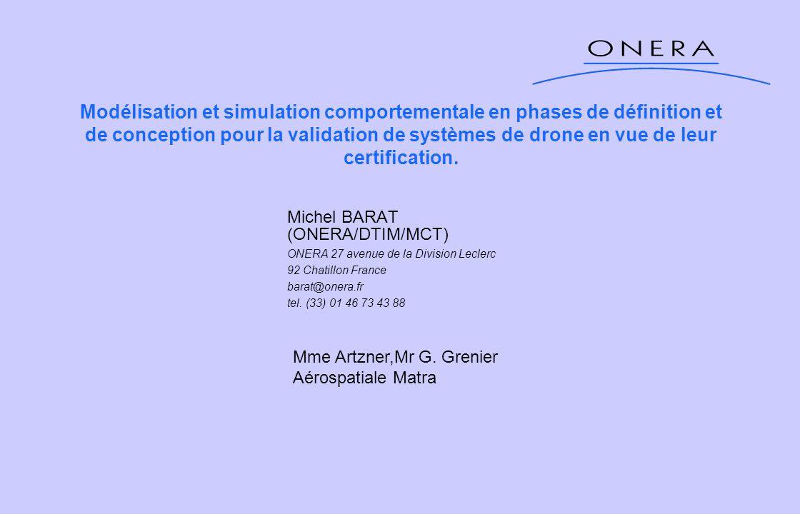 Modélisation et simulation comportementale en phases de définition et de conception pour la validation de systèmes de drone en vue de leur certificati
