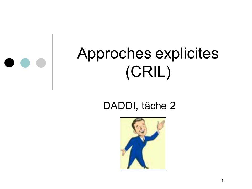 1 Approches explicites (CRIL) DADDI, tâche 2