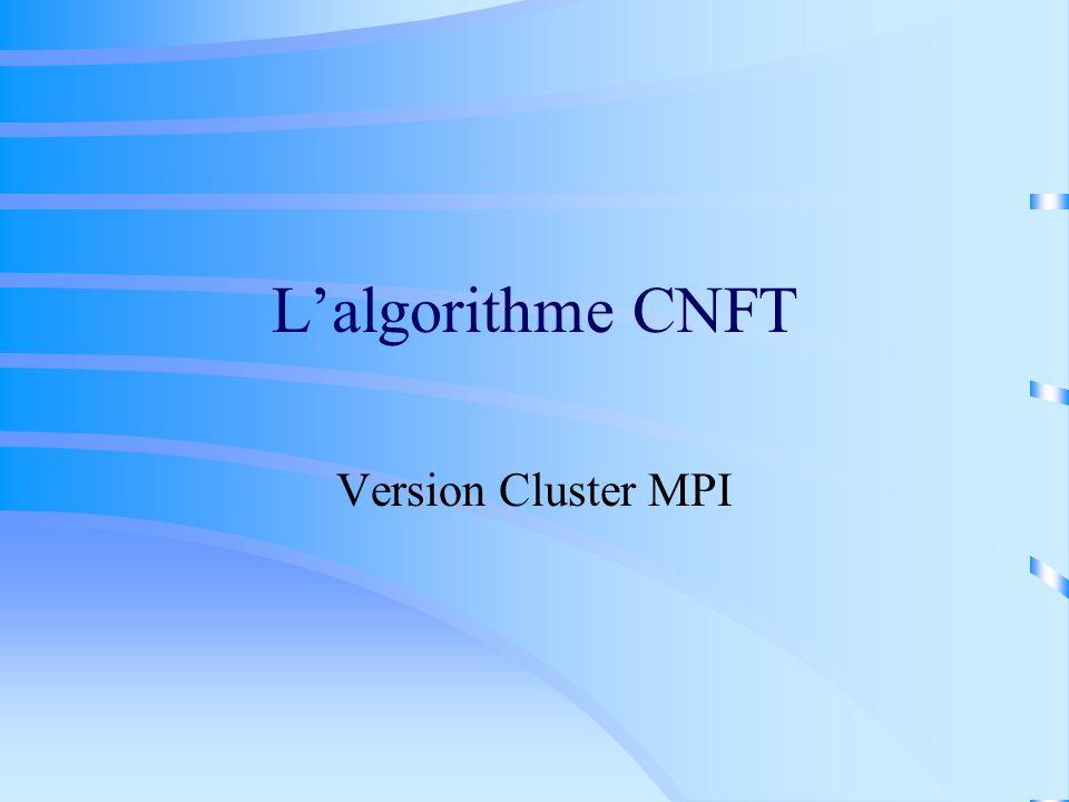 Lalgorithme CNFT Version Cluster MPI