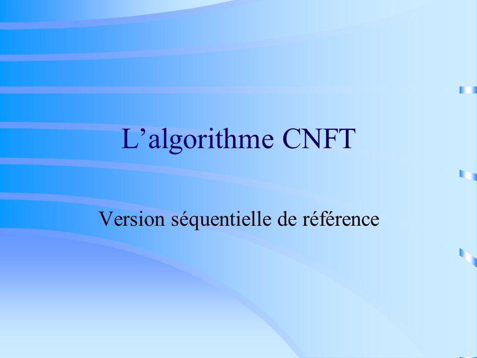 Lalgorithme CNFT Version séquentielle de référence