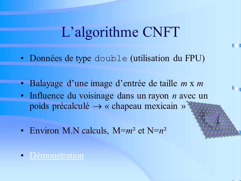 CNFT Parallèle Multiprocesseur Bilan parallélisation en mémoire partagée : –Gain de performances x4 dans le cache –Les performances sécroulent en dehors du cache : En Mflops : normal En Speed up : anormal (S < 1,2 pour 4 processeurs) Phénomène classique sur PC multiprocesseur.