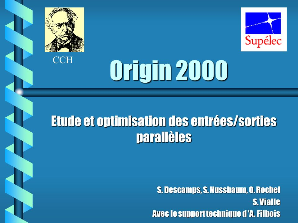 Origin 2000 Etude et optimisation des entrées/sorties parallèles S.