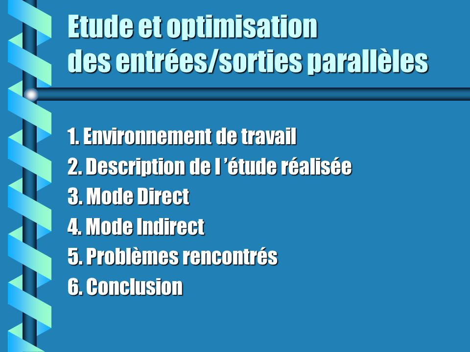 Etude et optimisation des entrées/sorties parallèles 1.