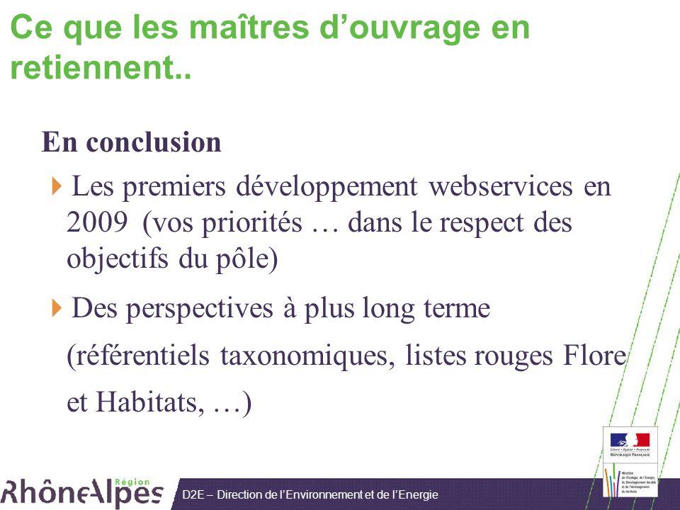 D2E – Direction de lEnvironnement et de lEnergie Ce que les maîtres douvrage en retiennent..