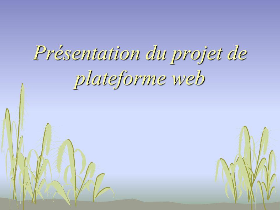 Présentation du projet de plateforme web