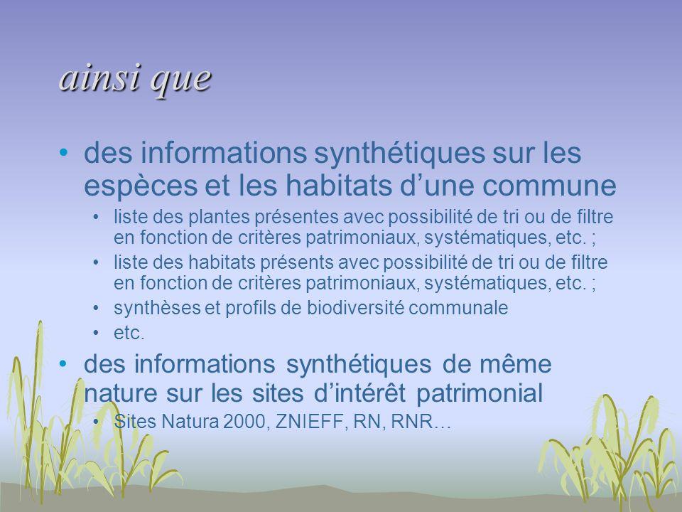 ainsi que des informations synthétiques sur les espèces et les habitats dune commune liste des plantes présentes avec possibilité de tri ou de filtre