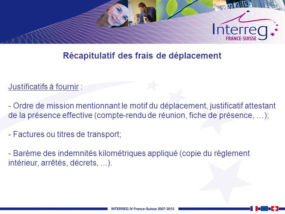 Justificatifs à fournir : - Ordre de mission mentionnant le motif du déplacement, justificatif attestant de la présence effective (compte-rendu de réu