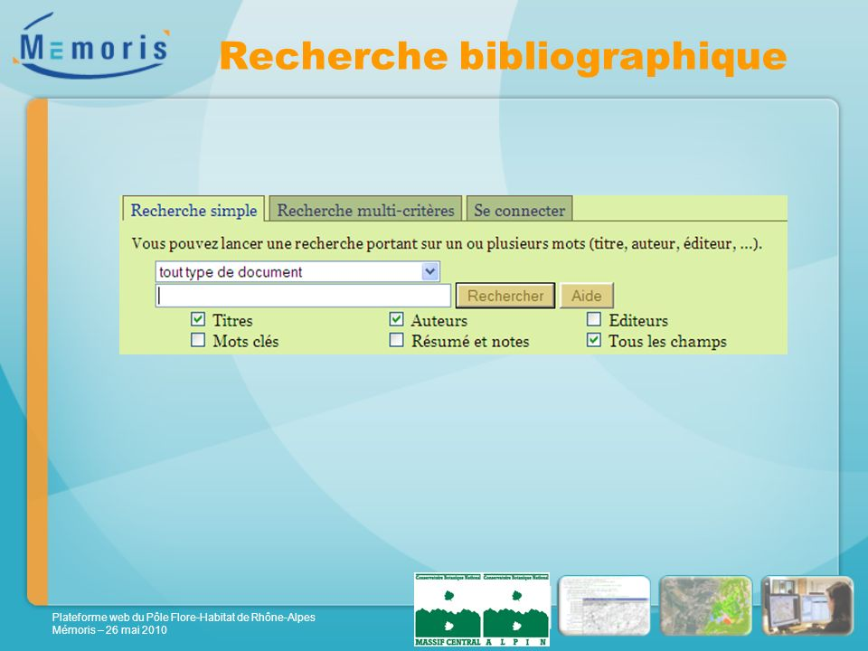 Plateforme web du Pôle Flore-Habitat de Rhône-Alpes Mémoris – 26 mai 2010 Recherche bibliographique
