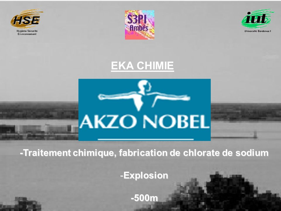 EKA CHIMIE -Traitement chimique, fabrication de chlorate de sodium -Explosion -500m
