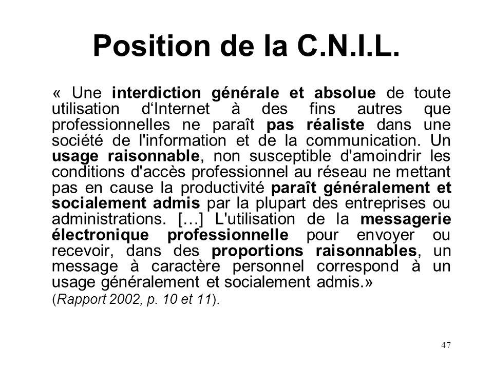46 La CURI (version hard) Avec ton PC, tu ne joueras pas. … De sites non autorisés, tu ne consulteras pas. De courriels privés, tu tabstiendras.
