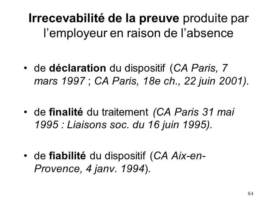 63 générales Règles générales en cas de traitement automatisé dinformations nominatives * Ou acte réglementaire précédé dun avis conforme de la C.N.I.