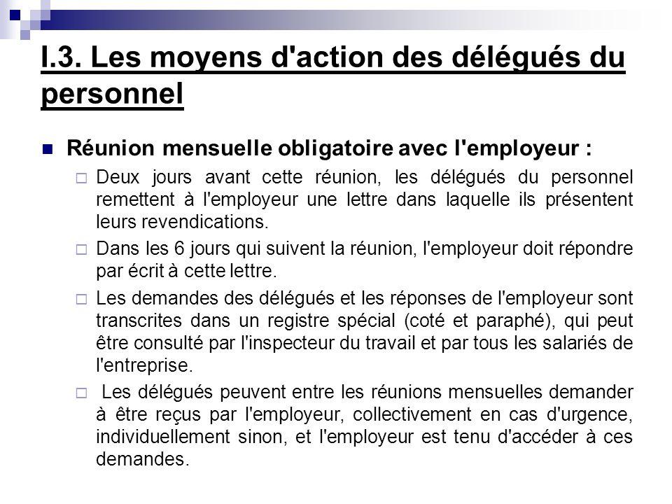 Réunion mensuelle obligatoire avec l'employeur : Deux jours avant cette réunion, les délégués du personnel remettent à l'employeur une lettre dans laq