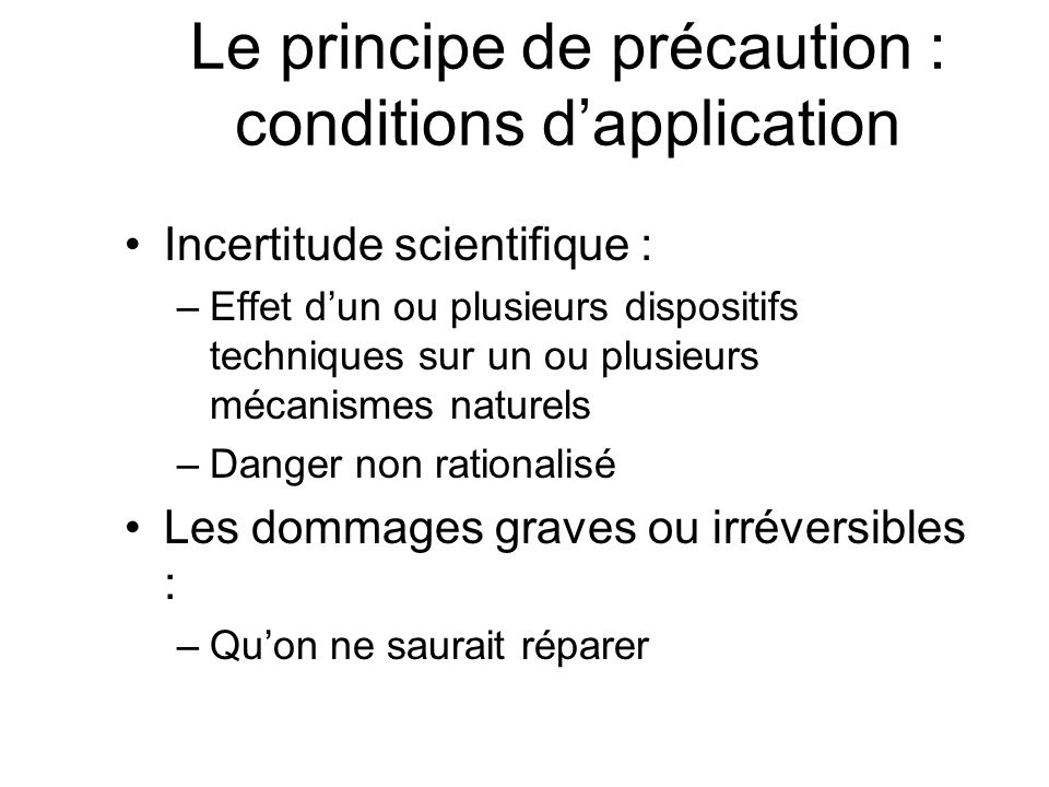 Evaluation des risques Quels risques Risque connu Risque inconnu AIRE DE LA PREVENTION AIRE DU RISQUE DE DEVELOPPEMENT Risque insuffisamment connu Quels dommages .
