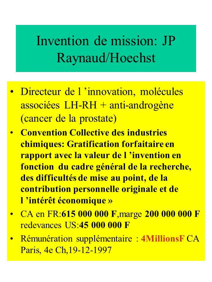 Invention de mission : Alain Meybeck / Dior, Lvmh, Givenchy,Guerlain A Meybeck, ex directeur des recherches du GIE de recherche de LVMH, licencié le 27-05-1998 est mentionné comme inventeur dans 17 brevets La prescription quinquennale ( Art 2277 cc) ne s applique pas, le salarié n ayant pas été tenu informé de l intérêt économique des inventions La convention collective de la chimie (16-06-55) si exploitation commerciale ou industrielle directe ou indirecte (10 ans après dépôt), la rémunération supplémentaire en rapport avec la valeur de l invention est due même si le salarié n est plus dans l entreprise « Même si le succès des cosmétiques tient en partie à la notoriété des marques, ou des actions publicitaires, la pérennité du succès tient à son efficacité eu égard à la multitudes des produits du marché ayant bénéficié de publicité » Le Tribunal met en œuvre une expertise et alloue 300.000e à valoir et en ordonne l exécution provisoire ( ancienneté des créances) TGI-Paris - 3e chambre- 17-09-2002 Mme Belfort