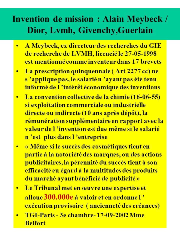Invention de mission : Alain Meybeck / Dior, Lvmh, Givenchy,Guerlain A Meybeck, ex directeur des recherches du GIE de recherche de LVMH, licencié le 2