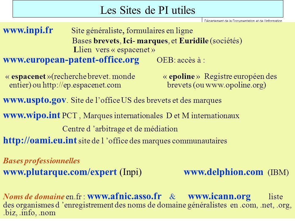 1 PAGE 1 Département de la Documentation et de l'Information Les Sites de PI utiles www.inpi.fr Site généraliste, formulaires en ligne Bases brevets,