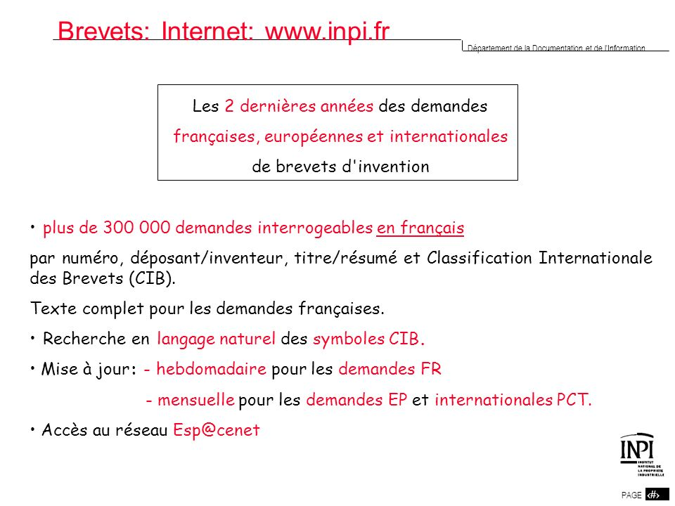 2 PAGE 2 Département de la Documentation et de l'Information Les 2 dernières années des demandes françaises, européennes et internationales de brevets