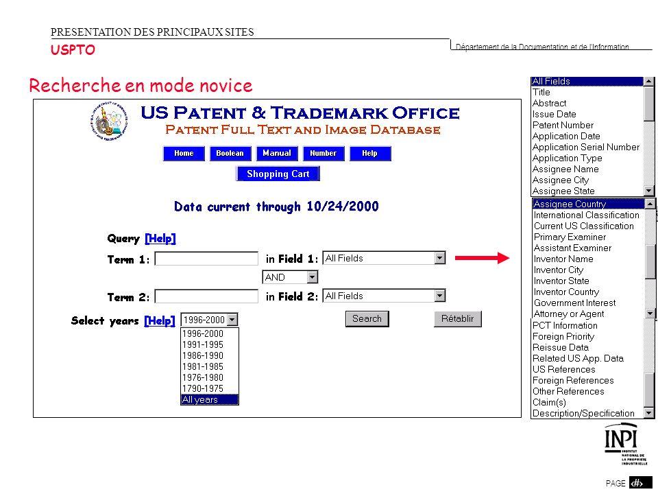 24 PAGE 24 Département de la Documentation et de l'Information PRESENTATION DES PRINCIPAUX SITES USPTO Recherche en mode novice