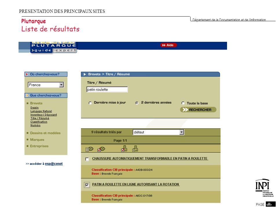 5 PAGE 5 Département de la Documentation et de l'Information PRESENTATION DES PRINCIPAUX SITES Plutarque Liste de résultats