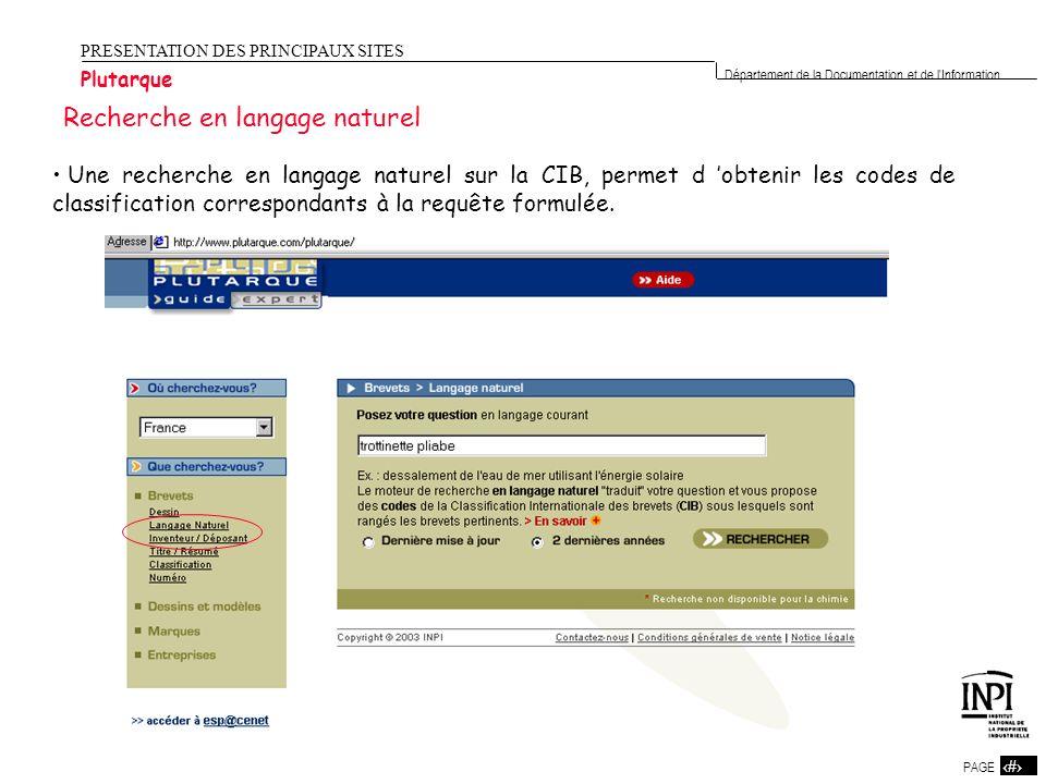 6 PAGE 6 Département de la Documentation et de l'Information PRESENTATION DES PRINCIPAUX SITES Plutarque Recherche en langage naturel Une recherche en