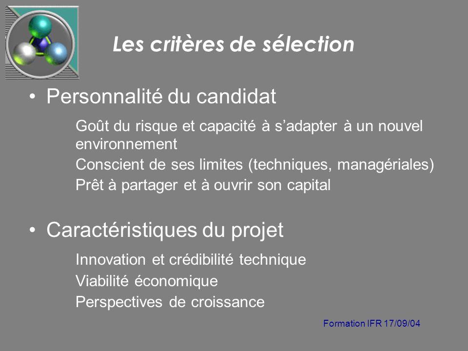 Formation IFR 17/09/04 Les critères de sélection Personnalité du candidat Goût du risque et capacité à sadapter à un nouvel environnement Conscient de