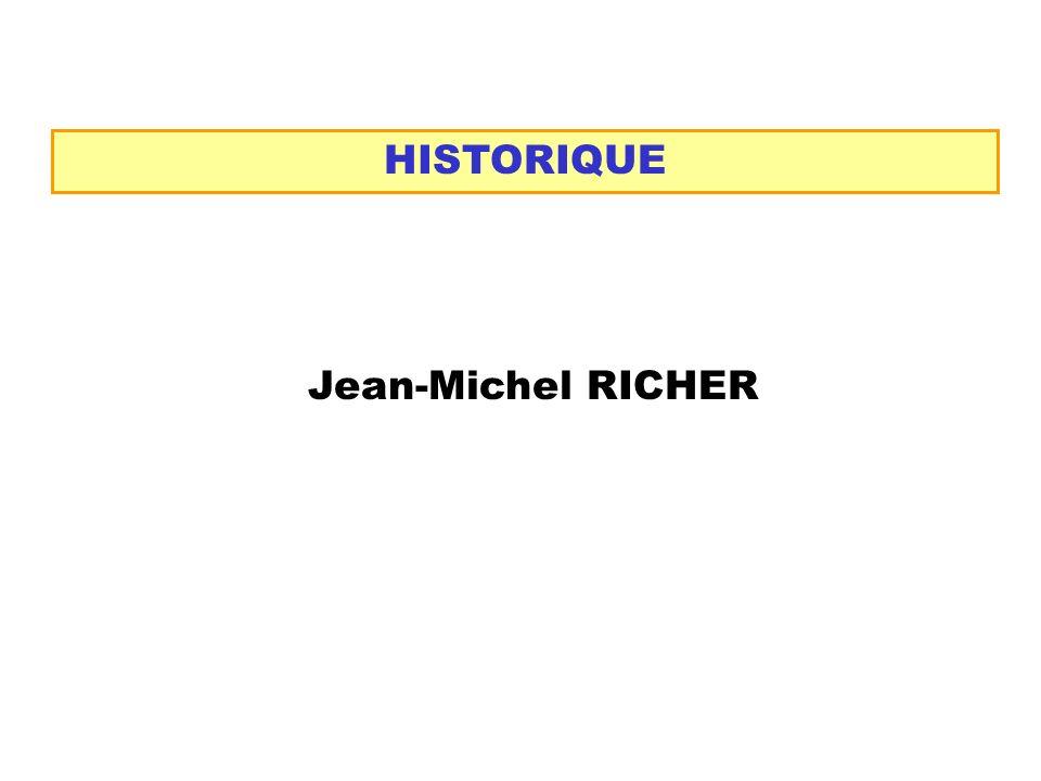 HISTORIQUE Jean-Michel RICHER